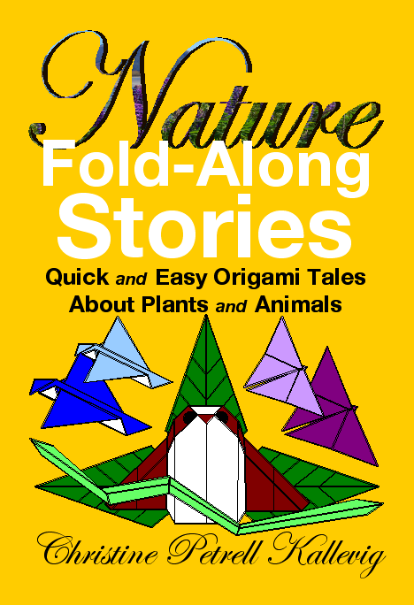 Nature Fold-Along Stories by Christine Petrell Kallevig